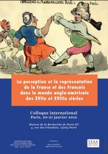 La représentation de la France et des Français dans le monde anglo-américain des XVIIe et XVIIIe siècles