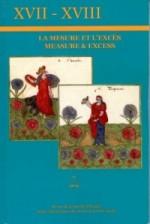 Vient de paraître: <i>XVII-XVIII</i>, N°71: La Mesure &amp; l'excès / <i>Measure &amp; Excess</i>