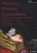 Colloque Jeunes chercheurs: Dissidence, déviance, décentrement (Aix, mars 2015)